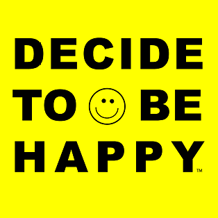 Decide to be Happy™